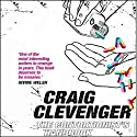 The Contortionist's Handbook: A Novel Audiobook by Craig Clevenger Narrated by Ray Porter