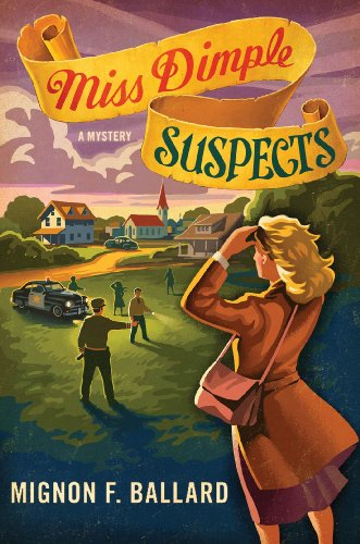 Miss Dimple Suspects: A Mystery (Miss Dimple Mysteries Book 3)
