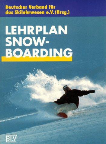 Skilehrplan: Lehrplan Snowboarding