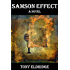 The Samson Effect: A Novel