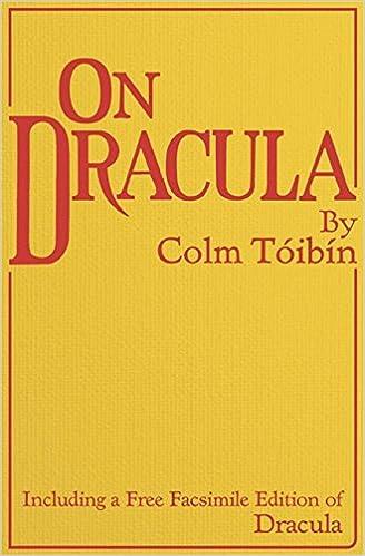 On Dracula Including A Free Facsimile Edition Of Dracula