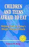 Afraid to Eat, Frances M. Berg, 0918532531
