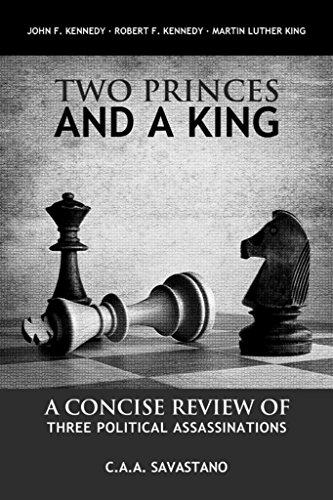 Two Princes And A King: A Concise Review Of Three Political Assassinations