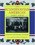 The Scandinavian American Family Album, Dorothy Hoobler and Thomas Hoobler, 0195105796