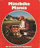 Minibike Mania, Edward Radlauer and Ruth S. Radlauer, 0516077929
