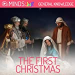 The First Christmas: General Knowledge |  iMinds