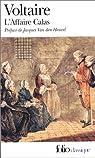 Traité sur la tolérance: À l'occasion de la mort de Jean Calas par Voltaire
