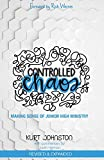 Controlled Chaos: Making Sense of Junior High
