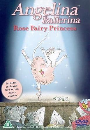 Angelina Ballerina Rose Fairy Princess Dvd Amazoncouk Finty