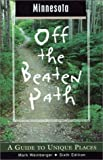 Minnesota off the Beaten Path, Mark Weinberger, 0762723661