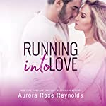 Running Into Love | Aurora Rose Reynolds