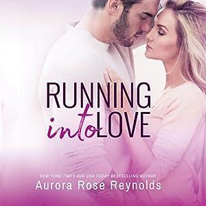 Running Into Love Audiobook