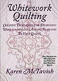 Whitework Quilting, Karen McTavish, 0974470600