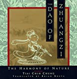 The Dao of Zhuangzi: The Harmony of Nature