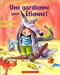 Une gardienne pour Étienne ! par Robert Soulières