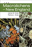 img - for The Macrolichens of New England (Memoirs of The New York Botanical Garden, Volume 96) book / textbook / text book