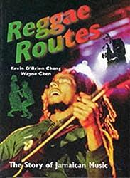 Reggae Routes: Story of Jamaican Music