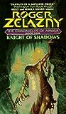 Knight of Shadows (Amber Series # 9 )