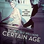 A Certain Age | Beatriz Williams