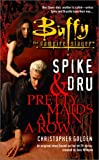 Spike and Dru, Christopher Golden, 0743418921