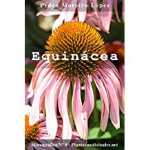 Equinácea (Monográficos nº 9) (Spanish Edition)