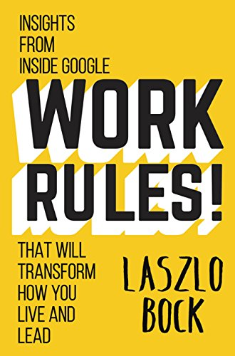 Amazon work rules insights from inside google that will work rules insights from inside google that will transform how you live and lead fandeluxe Images