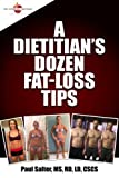 img - for A Dietitian's Dozen Fat-Loss Tips book / textbook / text book