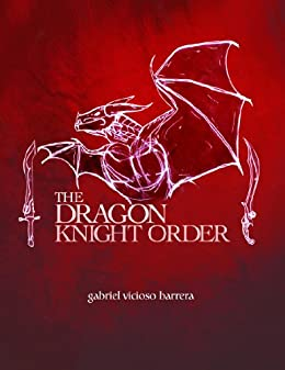 The Dragon Knight Order