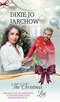 The Christmas List (Christmas Holiday Extravaganza) by [Jarchow, Dixie Jo]