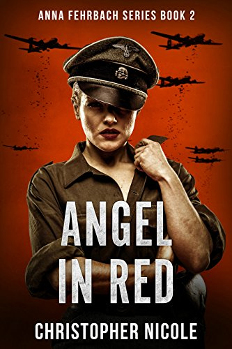 Angel in Red: The thrilling sequel to Angel From Hell (Anna Fehrbach Book 2)