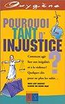 Pourquoi tant d'injustice? par Auderset