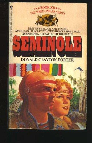 Seminole   White Indian XII, Clayton, Donald