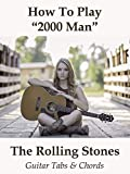 "How To Play""2000 Man"" By The Rolling Stones - Guitar Tabs & Chords"
