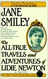 The All-True Travels and Adventures of Lidie Newton, Jane Smiley, 0613170776