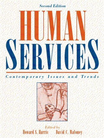 Human Services: Contemporary Issues and Trends (2nd Edition)