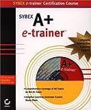 Sybex E-Trainer, K. T. Solutions Staff, 0782150004