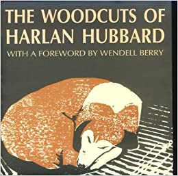 Book The Woodcuts of Harlan Hubbard: From the Collection of Bill Caddell