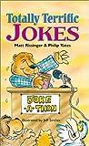 Totally Terrific Jokes, Matt Rissinger and Philip Yates, 0806949570