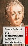 Die Geschwätzigen Kleinode Oder Die Verräter, Denis Diderot, 1482380285