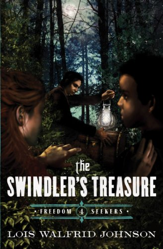 The Swindlers Treasure Freedom Seekers Book 4 Kindle Edition By