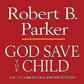 God Save the Child: Spenser, Book 2 | Robert B. Parker
