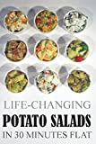 Life-Changing Potato Salads In 30 Minutes Flat