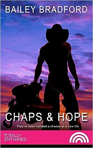 Chaps & Hope (Mossy Glenn Ranch)