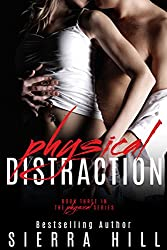 Physical Distraction (The Physical Series Book 3)