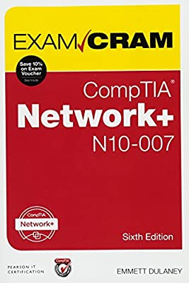 CompTIA Network+ N10-007 Exam Cram (6th Edition)