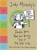 Judy Moody's Double-Rare-Way-Not-Boring Book of Fun Stuff to Do