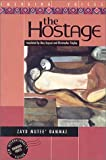 img - for The Hostage: A Novel (Emerging Voices Series) book / textbook / text book