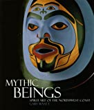 Mythic Beings, Gary R. Wyatt, 1550546392