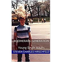 Boomerang Generation: Young Single Adults