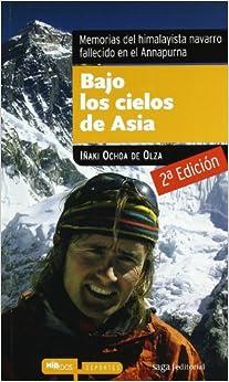 Bajo Los Cielos De Asia ( 5ª Ed.) por Iñaki Ochoa De Olza epub